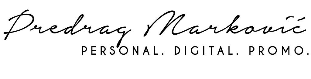 Personal. Digital. Promo | Predrag Marković